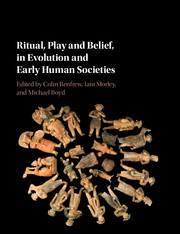 Ritual, Play, and Belief in Evolution and Early Human Societies