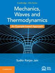 Mechanics, Waves and Thermodynamics