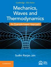 Mechanics, Waves and Thermodynamics