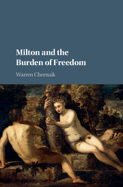 Milton and the Burden of Freedom