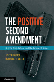 The Positive Second Amendment
