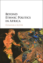 Beyond Ethnic Politics in Africa