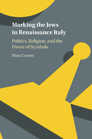 Marking the Jews in Renaissance Italy