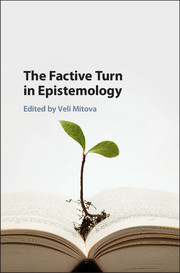 The Factive Turn in Epistemology