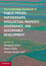 The Cambridge Handbook of Public-Private Partnerships, Intellectual Property Governance, and Sustainable Development