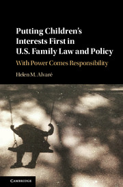 Putting Children's Interests First in US Family Law and Policy