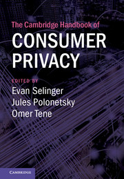The Cambridge Handbook of Consumer Privacy