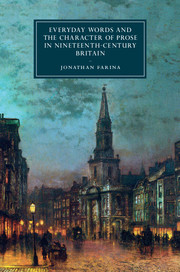 Everyday Words and the Character of Prose in Nineteenth-Century Britain