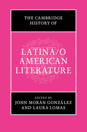 The Cambridge History of Latina/o American Literature