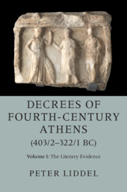 The Decrees of Fourth-Century BC Athens 403/2–323/2 BC