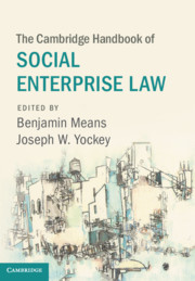 The Cambridge Handbook of Social Enterprise Law