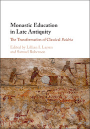 Monastic Education in Late Antiquity