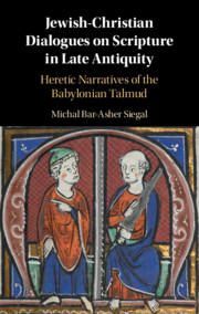 Jewish-Christian Dialogues on Scripture in Late Antiquity