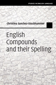 English Compounds and their Spelling