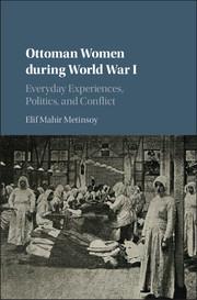 Ottoman Women during World War I