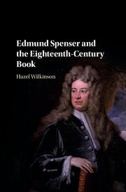 Edmund Spenser and the Eighteenth-Century Book