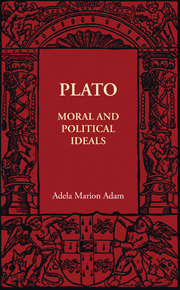 Plato: Moral and Political Ideals