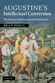 Augustine's Intellectual Conversion