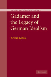 Gadamer and the Legacy of German Idealism