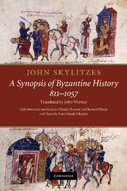 John Skylitzes: A Synopsis of Byzantine History, 811–1057