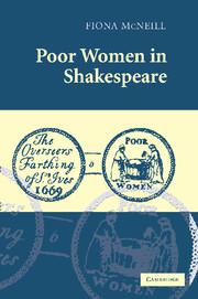 Poor Women in Shakespeare