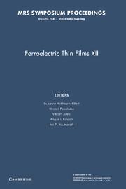 Ferroelectric Thin Films XII