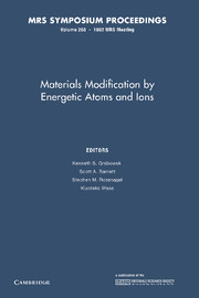 Materials Modification by Energetic Atoms and Ions