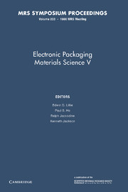Electronic Packaging Materials Science V