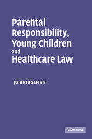 Parental Responsibility, Young Children and Healthcare Law