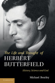The Life and Thought of Herbert Butterfield