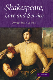 Shakespeare, Love and Service