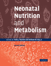 Neonatal Nutrition and Metabolism