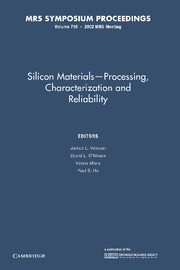 Silicon Materials–Processing, Characterization and Reliability