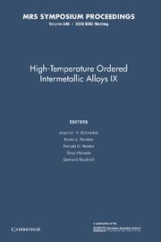 High-Temperature Ordered Intermetallic Alloys IX