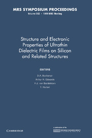 Structure and Electronic Properties of Ultrathin Dielectric Films on Silicon and Related Structures