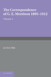 The Correspondence of G. E. Morrison 1895–12
