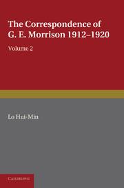 The Correspondence of G. E. Morrison 1912–1920