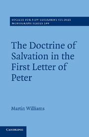 The Doctrine of Salvation in the First Letter of Peter