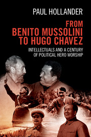From Benito Mussolini to Hugo Chavez