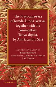 The Pravacana-sāra of Kunda-kunda Ācārya