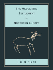 The Mesolithic Settlement of Northern Europe