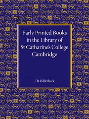 Early Printed Books in the Library of St Catharine's College Cambridge