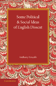 Some Political and Social Ideas of English Dissent 1763–1800