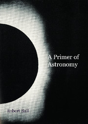 A Primer of Astronomy