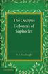 The Oedipus Coloneus of Sophocles