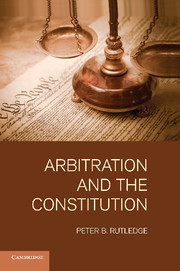 Arbitration and the Constitution
