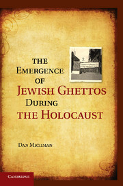 The Emergence of Jewish Ghettos during the Holocaust