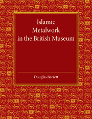 Islamic Metalwork in the British Museum