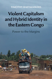 Violent Capitalism and Hybrid Identity in the Eastern Congo