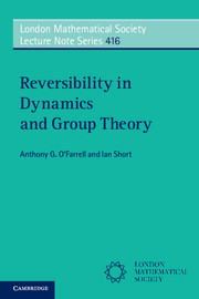Reversibility in Dynamics and Group Theory